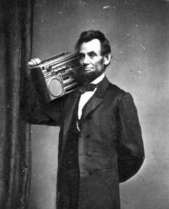 Abraham Lincoln boombox